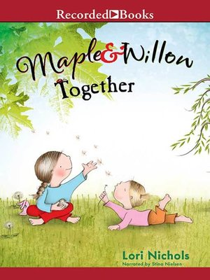 cover image of Maple & Willow Together