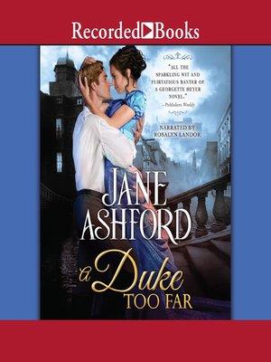 cover image of A Duke Too Far