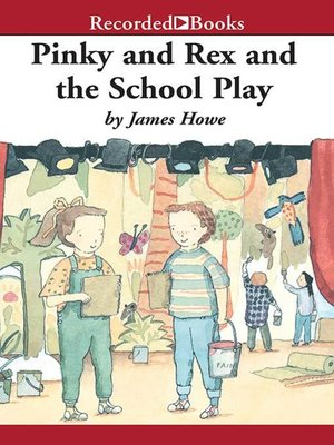 cover image of Pinky and Rex and the School Play