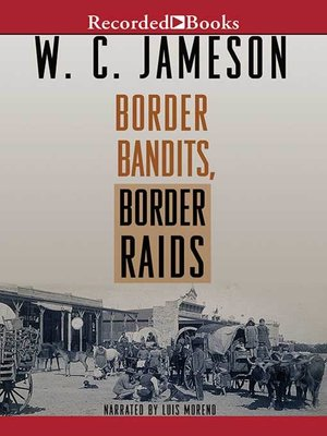 cover image of Border Bandits, Border Raids
