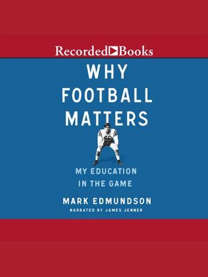 cover image of Why Football Matters