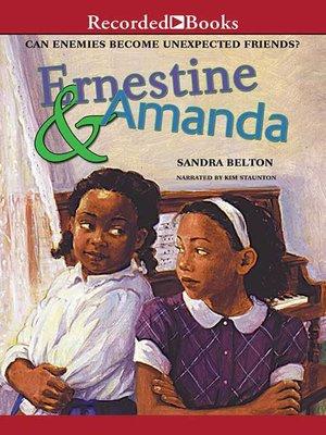 cover image of Ernestine and Amanda