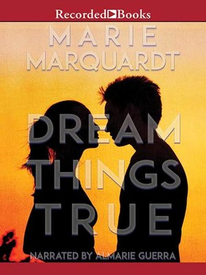 cover image of Dream Things True