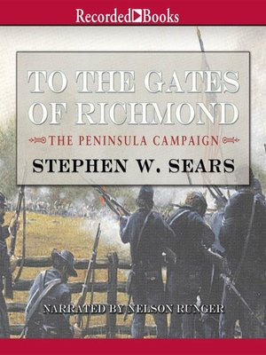 cover image of To the Gates of Richmond