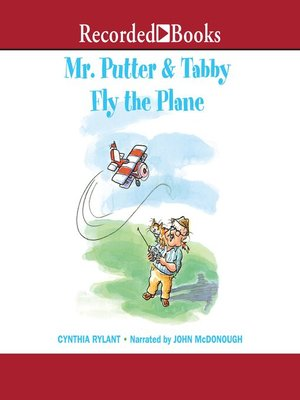 cover image of Mr. Putter & Tabby Fly the Plane