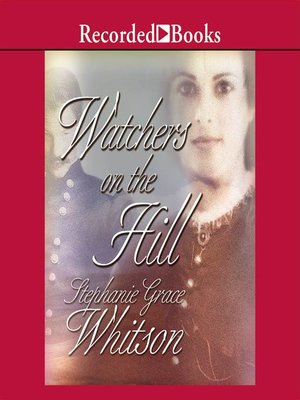cover image of Watchers on the Hill