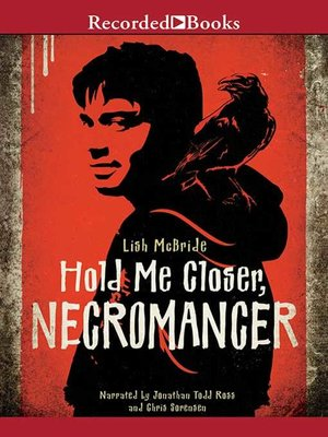 cover image of Hold Me Closer, Necromancer