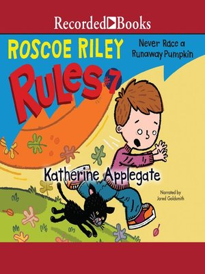 cover image of Never Race a Runaway Pumpkin