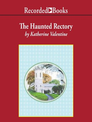 cover image of The Haunted Rectory
