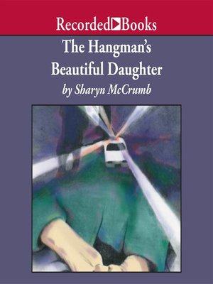 cover image of The Hangman's Beautiful Daughter