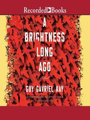 cover image of A Brightness Long Ago