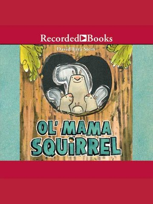 cover image of Ol' Mama Squirrel