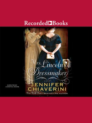 cover image of Mrs. Lincoln's Dressmaker