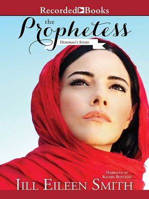 cover image of The Prophetess: Deborah's Story