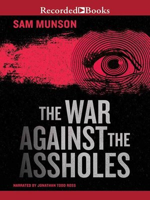 cover image of The War Against the Assholes