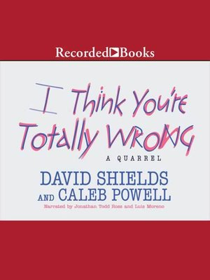 cover image of I Think You're Totally Wrong