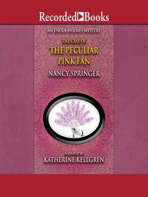 cover image of The Case of the Peculiar Pink Fan