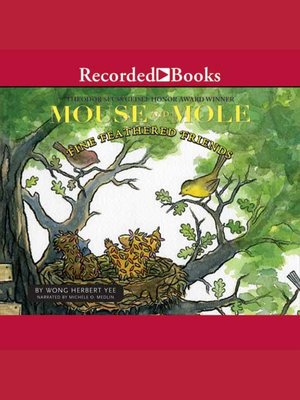 cover image of Mouse and Mole: Fine Feathered Friends