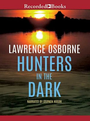 cover image of Hunters in the Dark