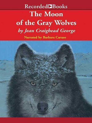 cover image of The Moon of the Gray Wolves
