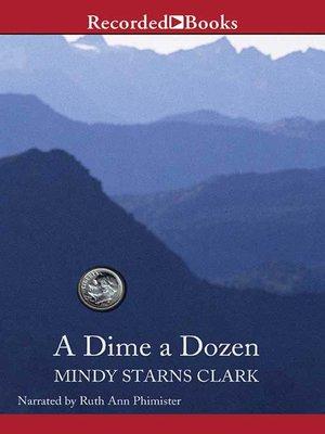 cover image of A Dime a Dozen