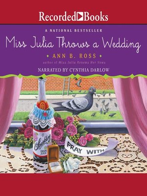 cover image of Miss Julia Throws a Wedding