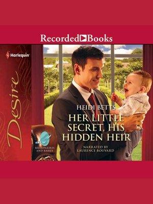 cover image of Her Little Secret, His Hidden Heir