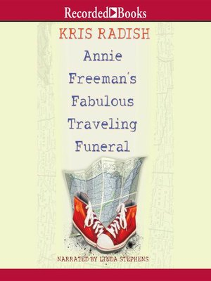 cover image of Annie Freeman's Fabulous Traveling Funeral