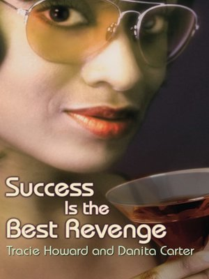 cover image of Success Is the Best Revenge