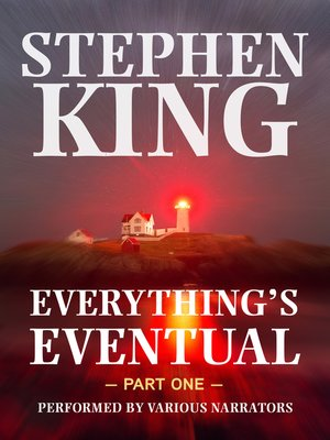 cover image of Everything's Eventual, Part 1