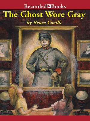 cover image of The Ghost Wore Gray