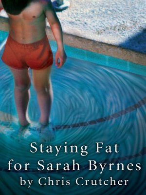 cover image of Staying Fat for Sarah Byrnes