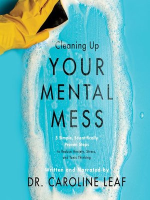 cover image of Cleaning Up Your Mental Mess