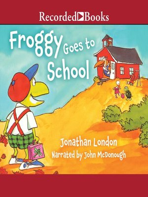 cover image of Froggy Goes to School