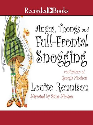 cover image of Angus, Thongs and Full-Frontal Snogging