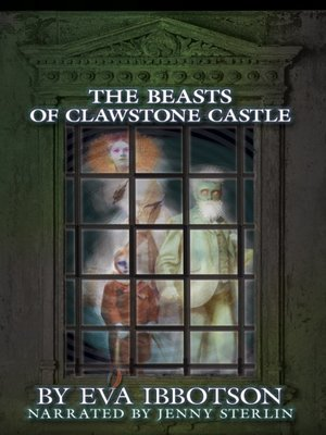 cover image of The Beasts of Clawstone Castle