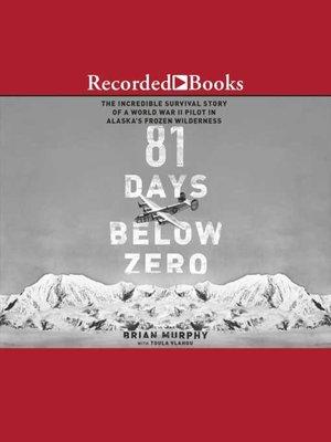 cover image of 81 Days Below Zero