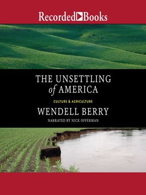 cover image of The Unsettling of America