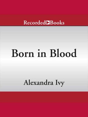 cover image of Born in Blood