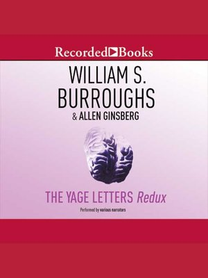cover image of The Yage Letters Redux