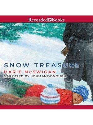 cover image of Snow Treasure