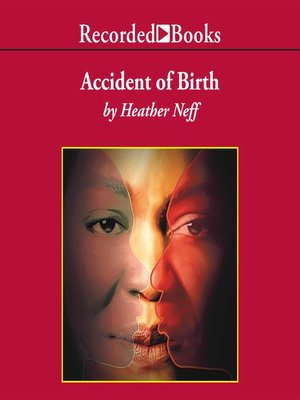 cover image of Accident of Birth