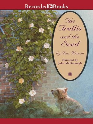 cover image of The Trellis and the Seed