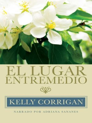 cover image of El lugar entremedio (The Middle Place)