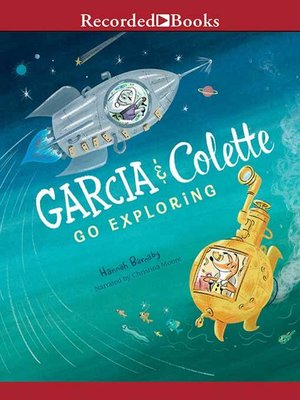 cover image of Garcia & Colette Go Exploring