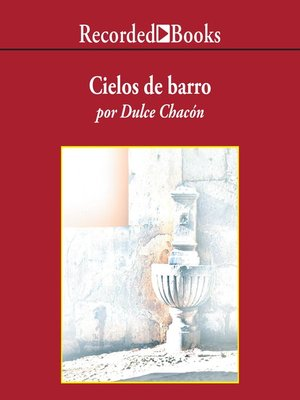 cover image of Cielos de barro