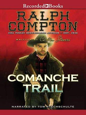 cover image of Comanche Trail