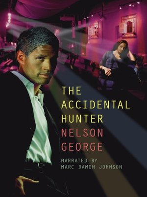 cover image of The Accidental Hunter