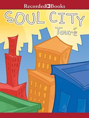 cover image of Soul City