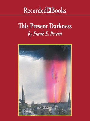 cover image of This Present Darkness